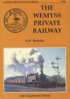 The Wemyss Private Railway - Front Cover