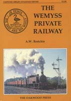 the Wemyss Private Railway Resources Books - the Wemyss Private Railway by Alan Brotchie